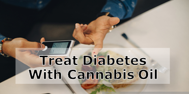 Treat Diabetes with Cannabis Oil